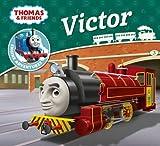 Thomas & Friends: Victor (Thomas Story Library)