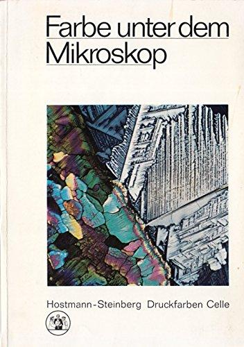 Farbe unter dem Mikroskop. - [2 Ausgaben].