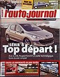 AUTO JOURNAL (L') [No 726] du 07/06/2007 - serie 8 - top depart - la 308 peugeot - toutes les nouveautes de juin testees - suzuki swift sport - le bmw x5 face a ses rivaux - clio 1,2 turbo - 207 1,6 - le match - la nouvelle twingo - guide achat - laguna iii