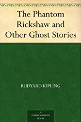 The Phantom Rickshaw and Other Ghost Stories (English Edition)