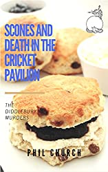 Scones and Death in the Cricket Pavilion: A Novella: The Diddlebury Murders Book 2 (English Edition)