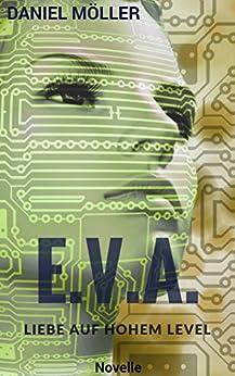 E.V.A.: Liebe auf hohem Level