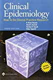 Clinical Epidemiology: How to Do Clinical Practice Research