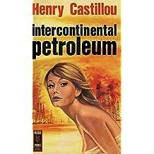 Intercontinental petroleum