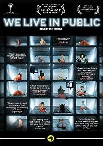 We Live in Public [DVD] [2008]