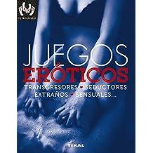 Juegos eróticos, transgresores, seductores, extraños, sensuales... (Sexo de bolsillo)