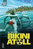 bikini atoll tome 01
