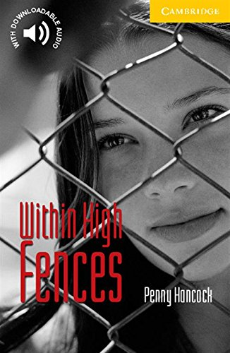 CER2: Within High Fences level 2 (Cambridge English Readers)