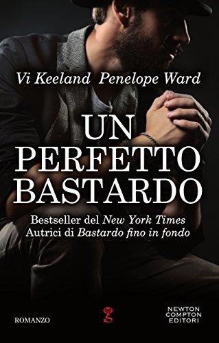Un perfetto bastardo di [Keeland, Vi, Ward, Penelope]