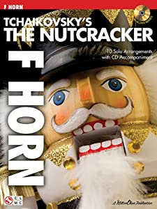Tchaikovsky'S The Nutcracker (French Horn) Hn Book/Cd (Play Along)