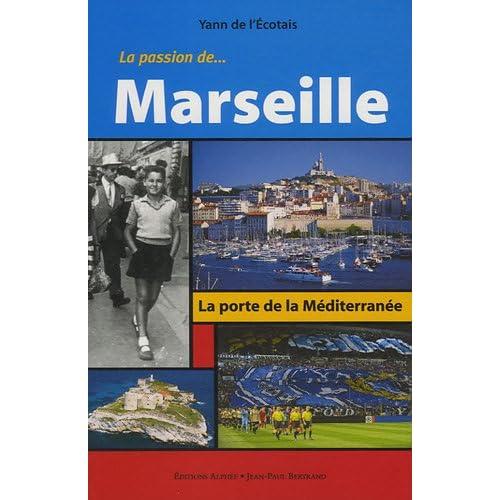 La Passion de Marseille