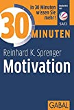 30 Minuten Motivation - Reinhard K. Sprenger