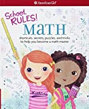 School Rules! Math: shortcuts, secrets, puzzles, and tricks to help you become a math master