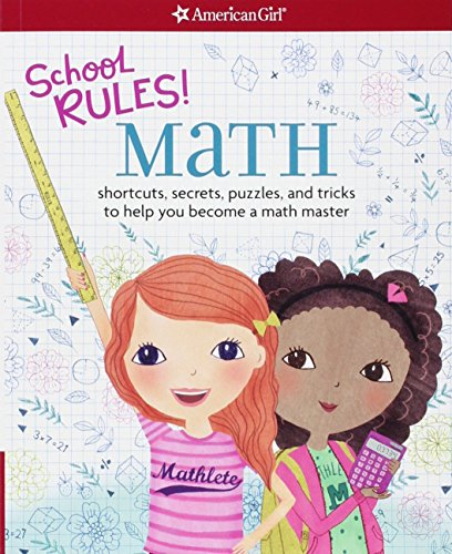 School Rules! Math: shortcuts, secrets, puzzles, and tricks to help you become a math master PDF Books