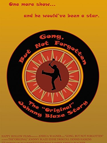 Gong, But Not Forgotten: The Original Johnny Blaze Story Cover
