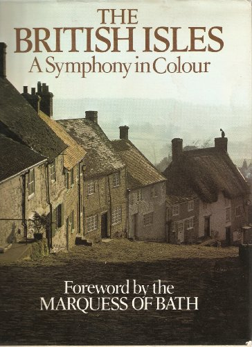 The British Isles a Symphony in Colour
