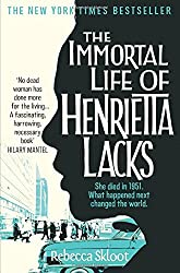 Immortal Life of Henrietta Lacks by Rebecca Skloot (2011-01-01)