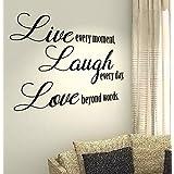 Live every moment, Laugh every day, Love beyond words–Home Vida Familia Amor Cita Pared Calcomanías de vinilo pegatinas Art Decor DIY