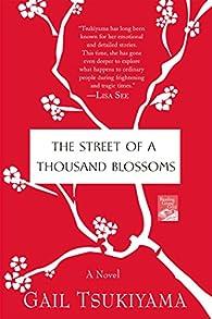 The Street of a Thousand Blossoms par Gail Tsukiyama
