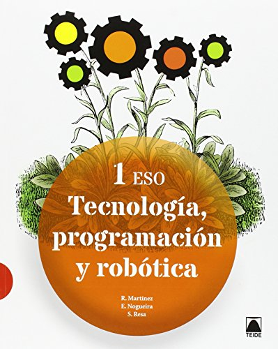 Tecnología, programación y robótica 1 ESO - 9788430791064 por Ramón Martínez López