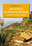 Appunti da un pianeta globale. America latina e Caraibi