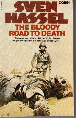 The Bloody Road to Death