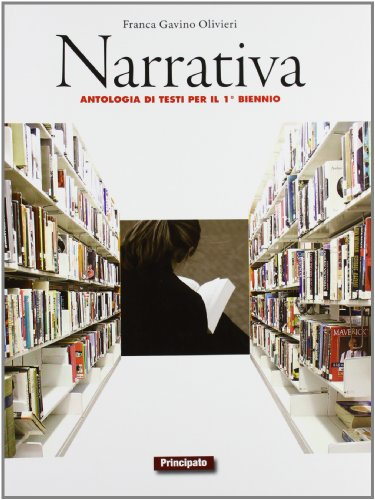 Narrativa. LibroLIM. Per le Scuole superiori. Con e-book. Con espansione online