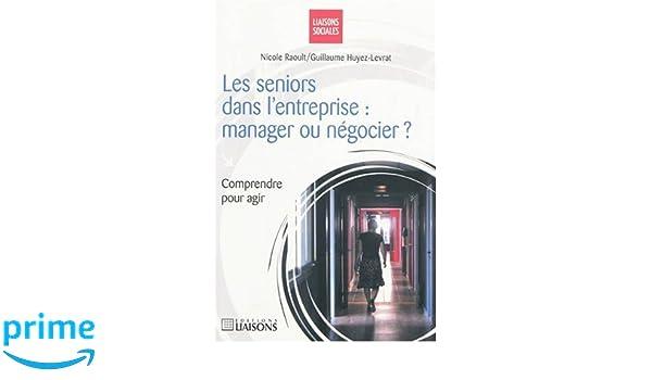 Vignette document Les  seniors dans l'entreprise : manager ou négocier ?