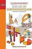 Manuel de mathématiques CE2 - Cahier d'exercices B - LIBRAIRIE DES ECOLES PARIS - 05/05/2009