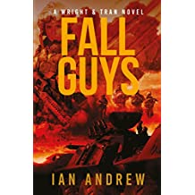 Fall Guys: A Wright & Tran Novel