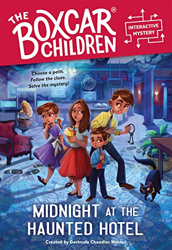 Midnight at the Haunted Hotel (The Boxcar Children Interactive Mysterie)