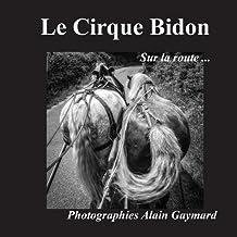 Le cirque bidon : Sur la route