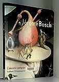 Jerome bosch - L'Oeuvre complète