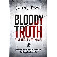 Bloody Truth: The Granger Spy Novel Series