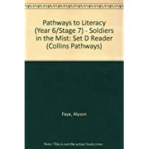 Pathways to Literacy (Year 6/Stage 7) – Soldiers in the Mist: Set D Reader (Collins Pathways)