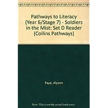 Pathways to Literacy (Year 6/Stage 7) – Soldiers in the Mist: Set D Reader (Collins Pathways S.)