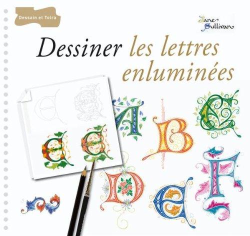 Dessiner les lettres enluminées