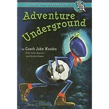 Adventure Underground (Inch and Miles)