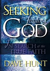 Seeking and Finding God: In Search of the True Faith