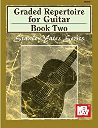 Mel Bay presents Graded Repertoire for Guitar, Book Two by Stanley Yates (2004-11-11)