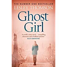 Ghost Girl (The Detective's Daughter) by Lesley Thomson (2014-09-25)
