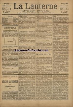 LANTERNE (LA) [No 131] du 02/01/1887 - LA JAMBE DE FATMAN PAR RICHEPIN - AVENTURES D'UNE GOUTTE DE PLUIE PAR MARY - ELLE Y VIENDRA PAR LERMINA - LES DEUX ENNEMIS PAR RAMEAU - CHEZ LES SUPPLICIES PAR GRISON - ROSE ET PERVENCHE PAR DE SOUILLAC - UNE CHASSE AUX CHATS-TIGRES PAR GAILLARD - LA SANTE PUBLIQUE PAR LE DR MARC - FEUILLETONS / LA MERE DE LA MARQUISE PAR ABOUT - ET TIMOLEON POLAC PAR CHAVETTE