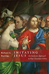 Imitating Jesus: And Inclusive Approach to New Testament Ethics: An Inclusive Approach to New Testament Ethics