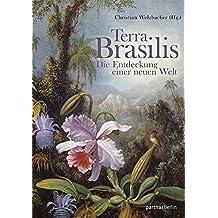 Terra Brasilis: Die Entdeckung der neuen Welt