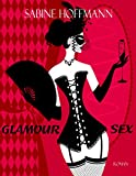 GLAMOURSEX von Sabine Hoffmann