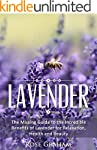 Lavender: The Missing Guide to the In...