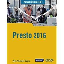 Presto. 2016 (Manuales Imprescindibles)
