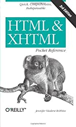 HTML and XHTML Pocket Reference (Pocket Reference (O'Reilly)) by Jennifer Niederst Robbins (2006-05-18)
