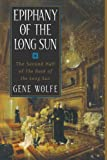Epiphany of the Long Sun: The Second Half of the Book of the Long Sun
