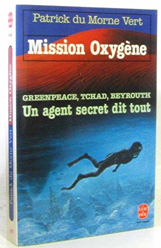 Mission oxygene